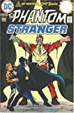 Showcase Presents: Phantom Stranger - Volume 2 (1401217222) by Len Wein