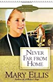 Never Far from Home (The Miller Family Series)