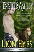 Lion Eyes (Shifters Unbound) (English Edition)