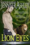 Lion Eyes (Shifters Unbound) (English...
