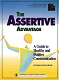 The Assertive Advantage (Communication series) (1558521496) by Bower, Sharon Anthony