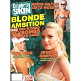 Celebrity Skin - Issue 146: Nude Celebrity Magazine! Jessica Simpson, Paris Hilton, Tara Reid, and More!