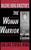 Maxine Hong Kingston's: The Woman Warrior : A Casebook (Casebooks in Contemporary Fiction)
