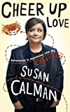 Cheer Up Love: Adventures in depression with the Crab of Hate (print edition)