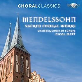 Choral Classics: Mendelssohn (Sacred Choral Works)
