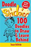 Doodle Stickies: 100 Doodles to Draw & Leave Behind (Stickies (Lark Books))