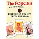 The Forces' Favourites Playing Cards: 54 Gorgeous Pin-Ups from the 1940s