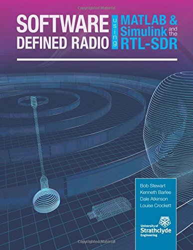 software-defined-radio-using-matlab-simulink-and-the-rtl-sdr-by-robert-w-stewart-2015-09-11