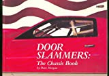 Door Slammers: The Chassis Book