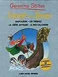 Geronimo Stilton : Le Voyage dans le Temps : Napoléon ; Les Vikings ; La Crête antique ; Le roi Salomon