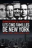 echange, troc John Seaton, Jo Durden Smith - Les cinq familles de New York : Gangsters & mafieux