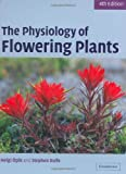 img - for The Physiology of Flowering Plants book / textbook / text book