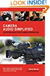 Camera Audio Simplified: Location Aud...