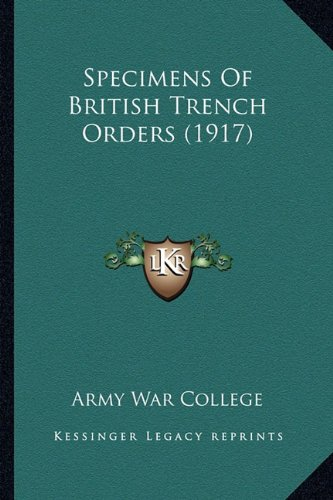 Specimens of British Trench Orders (1917)