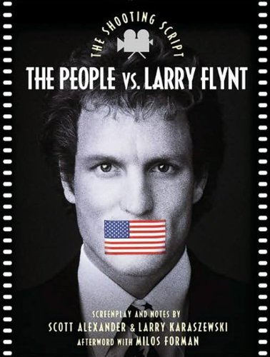 The People vs. Larry Flynt: The Shooting Script (Newmarket Shooting Script)