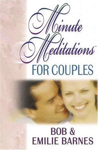 Minute Meditations for Couples, BOB BARNES