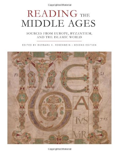 Reading the Middle Ages: Sources from Europe, Byzantium, and the Islamic World, Second Edition