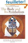 The Body and Its Symbolism: A Kabbali...