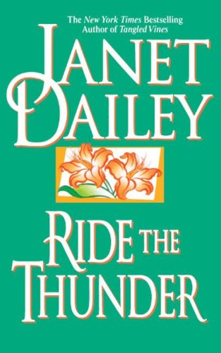 Ride the Thunder, Janet Dailey