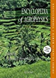 img - for Encyclopedia of Agrophysics (Encyclopedia of Earth Sciences Series) book / textbook / text book