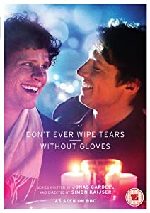 Don't Ever Wipe Tears Without Gloves [DVD]