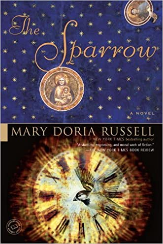 The Sparrow: A Novel (Ballantine Reader's Circle) written by Mary Doria Russell