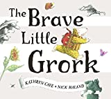 img - for The Brave Little Grork book / textbook / text book