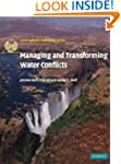 Managing and Transforming Water Confl...