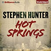 Hot Springs | [Stephen Hunter]
