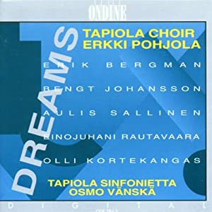 Tapiola Choir - Dreams:  Music
