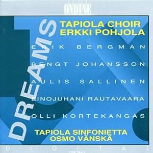 Tapiola Choir - Dreams:  Music