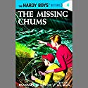 The Missing Chums: Hardy Boys 4 Audiobook by Franklin Dixon Narrated by Bill Irwin