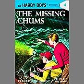 The Missing Chums: Hardy Boys 4 | [Franklin Dixon]