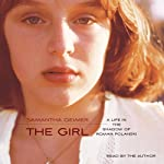 The Girl: A Life Lived in the Shadow of Roman Polanski | Samantha Geimer