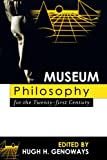 img - for Museum Philosophy for the Twenty-First Century book / textbook / text book