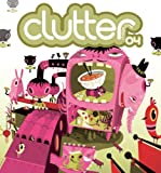 Clutter Magazine Issue #4