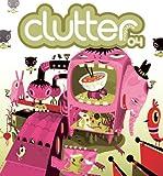 Clutter Magazine Issue #4