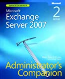 Microsoft® Exchange Server 2007 Administrator's Companion, Second Edition