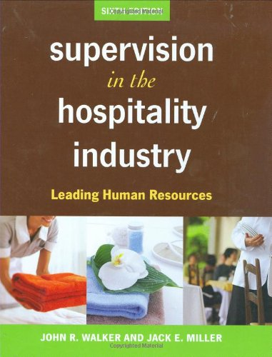 Supervision in the Hospitality Industry: Leading Human...