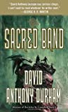 The Sacred Band (0307739600) by Durham, David Anthony