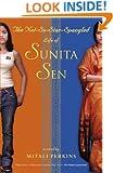 The Not-So-Star-Spangled Life of Sunita Sen (Originally published as: The Sunita Experiment)