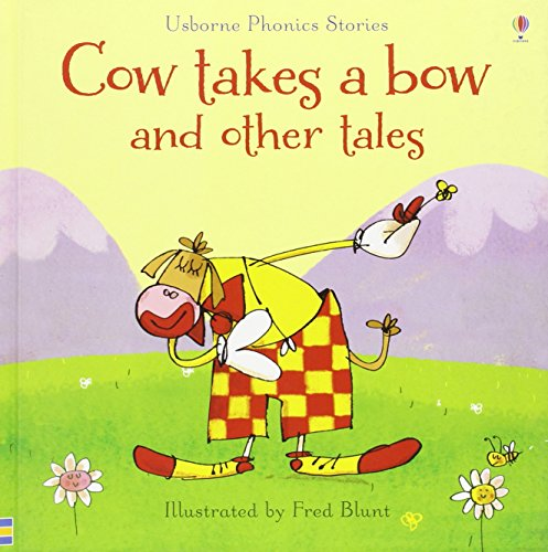 Cow takes a bow and other tales (Phonics Readers)
