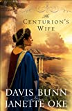 img - for Centurion's Wife, The (Acts of Faith Book #1) book / textbook / text book