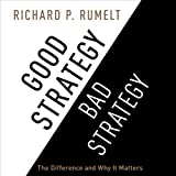 img - for Good Strategy/Bad Strategy: The Difference and Why It Matters book / textbook / text book