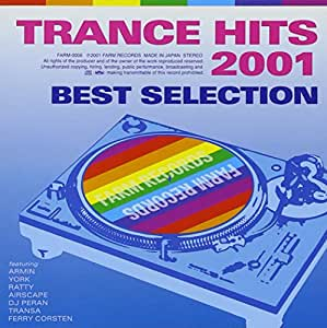 TRANCE HITS 2001 BEST SELECTION