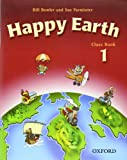 Happy Earth: Classbook Level 1 (French Edition) (0194338460) by Bowler, Bill