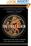 The First Clash: The Miraculous Greek...
