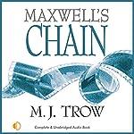 Maxwell's Chain | M. J. Trow