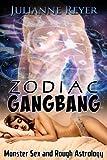Zodiac Gangbang (Monster Sex and Rough Astrology)