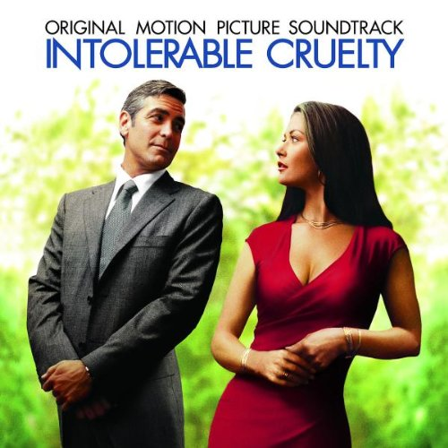 Intolerable Cruelty by Various Artists and Carter Burwell